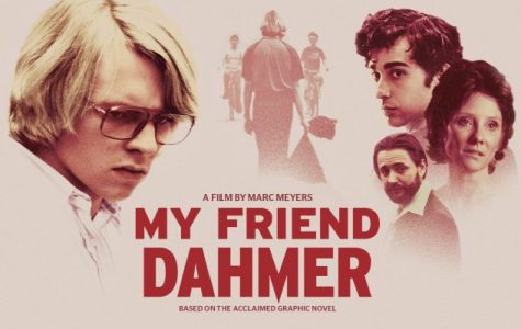 My Friend Dahmer: The Look Into The Making of a Killer