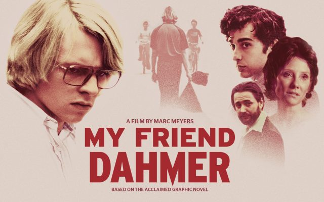 My+Friend+Dahmer%3A+The+Look+Into+The+Making+of+a+Killer
