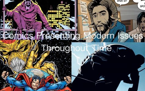 Comics Presenting Modern Issues Throughout Time