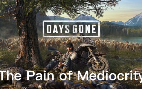 Days Gone: When Boring Becomes Bad
